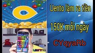 Uento Làm Ra Tiền 150 Nghìn Mỗi Ngày | Kiếm Tiền Thụ Động Nhanh Nhất