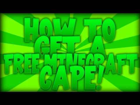 How To Get A Free Minecraft Cape! 1.7.2/1.8!