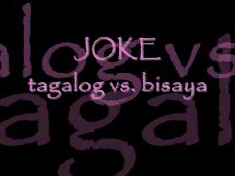 joke tagalog vs. bisaya