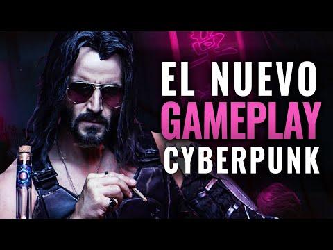 EL NUEVO GAMEPLAY DE CYBERPUNK 2077 + DETALLES