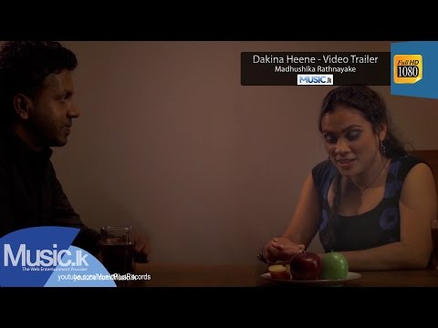 Dakina Heene - Video Trailer - Madhushika Rathnayake