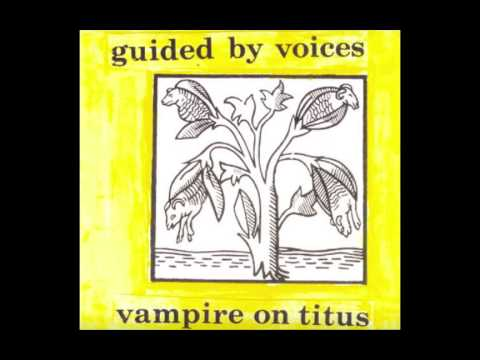 Guided By Voices - Superior Sector Janitor X