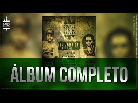 Cidade Verde Sounds in Jamaica Project (EP Completo)