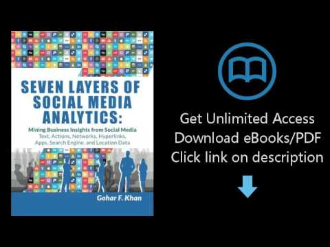 Download Seven Layers of Social Media Analytics: Mining Business Insights from Social Media Text PDF