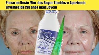 PASSE NO ROSTO!FIM DAS  RUGAS FLACIDEZ E  Aparência Envelhecida!30 ANOS MAIS JOVEM