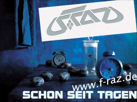 F-Raz - Schon seit Tagen