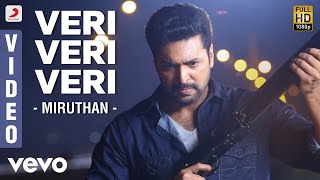 Miruthan - Veri Veri Veri Video Song