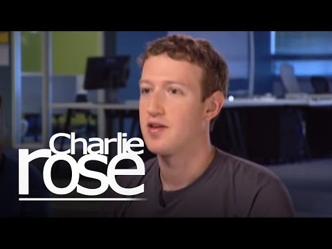 Charlie Rose - Mark Zuckerberg