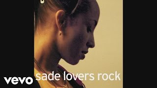 Watch Sade Its Only Love That Gets You Through video