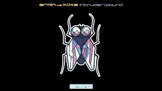 Armin Vs M.I.K.E. - Intruder (Original Mix)