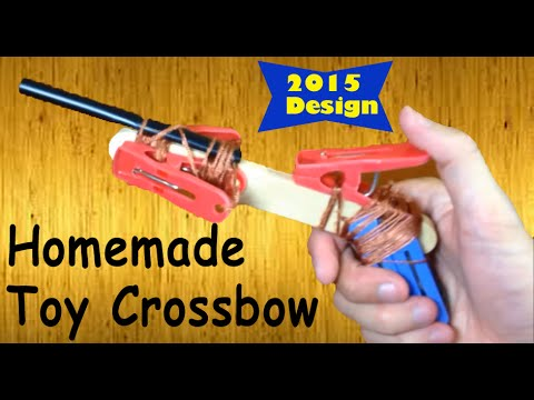 Homemade Toy Crossbow With New Design