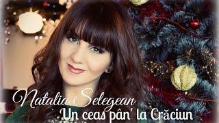Natalia Selegean - Un ceas pân' la Crăciun
