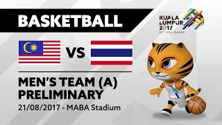 KL2017 29th SEA Games |  Men's Basketball - MAS 🇲🇾 vs THA 🇹🇭  | 21/08/2017