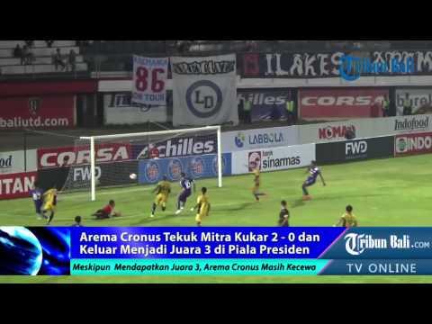 Arema Cronus Tekuk Mitra Kukar 2-0 Raih Juara 3 Piala Presiden
