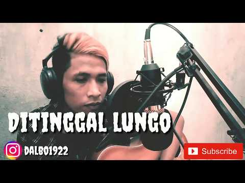 Download Ditinggal lungo cover by dalbo Mp4 baru