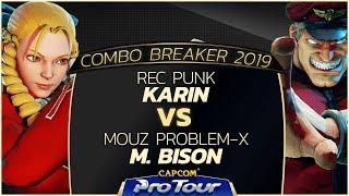 REC Punk (Karin) vs MOUZ Problem-X (M. Bison) - Combo Breaker 2019 Grand Finals - CPT 2019