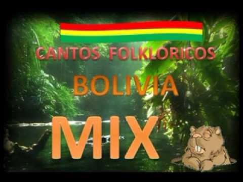 CANTOS FOLKLORICOS BOLIVIA MIX