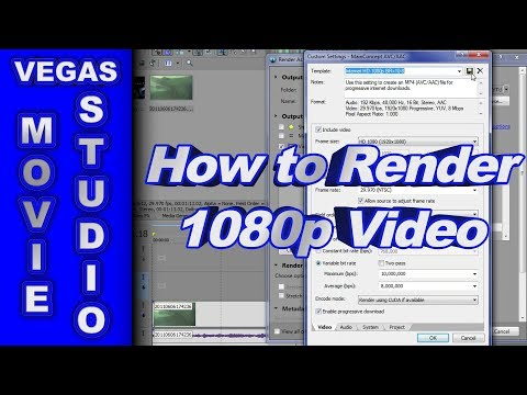 How to Render 1080p Video using Sony Movie Studio Platinum 12