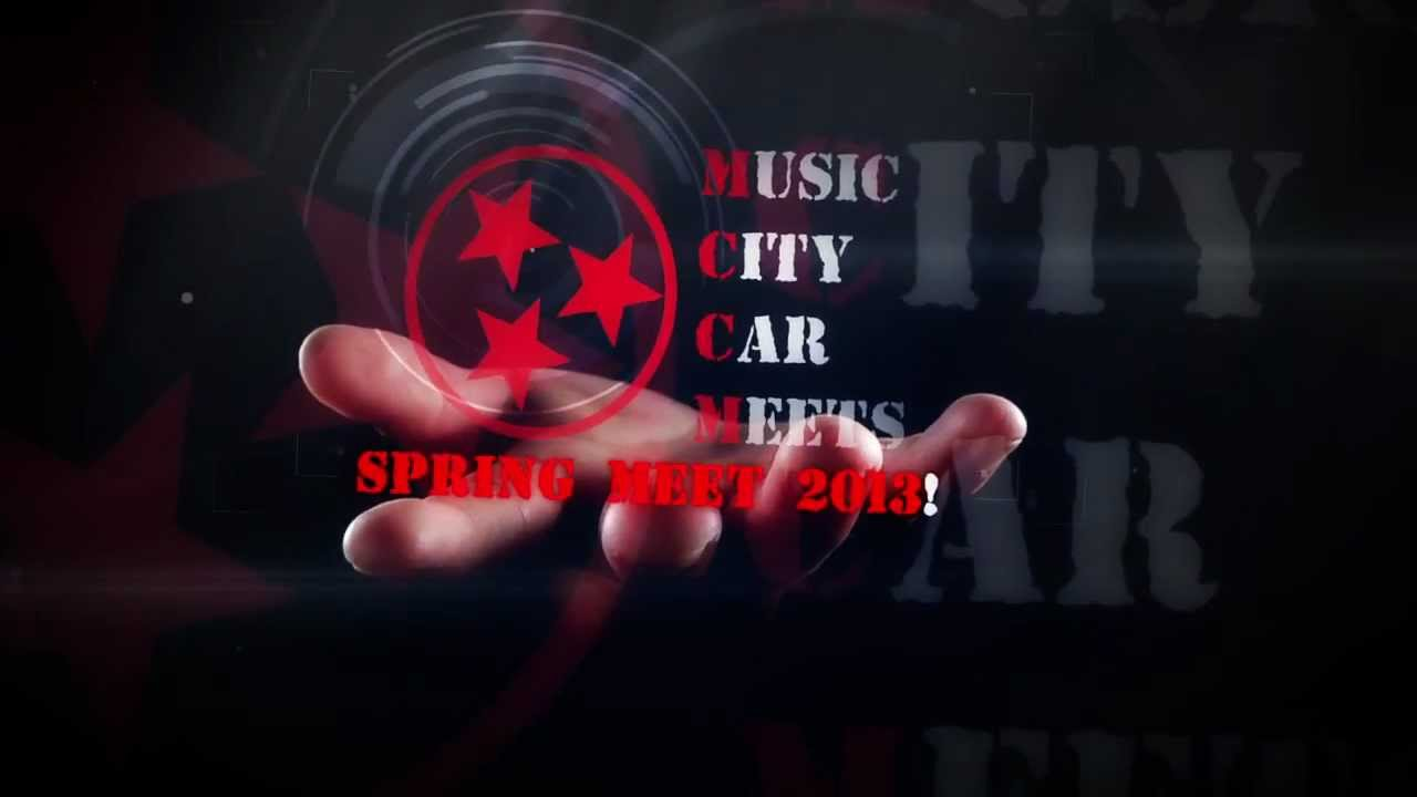 Music city car meets spring meet 2013 flyer video via for Music city motor cars