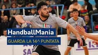 HandballMania - 14^ puntata [20 dicembre]