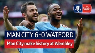 Man City vs Watford (6-0) | Emirates FA Cup Final Highlights