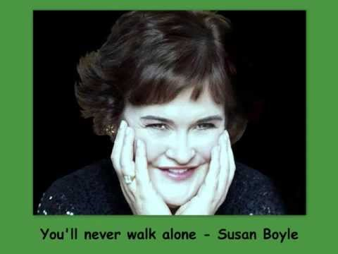 you'll never walk alone - Susan Boyle - Lyrics - YouTube