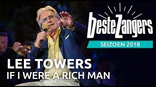 Lee Towers - If I were a rich man | Beste Zangers 2018