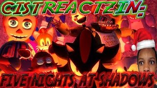 Five Nights At Shadow's REACTION   BADA** STORYTIME!