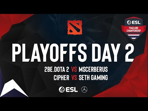 ESL Thailand Championship - Dota 2 Season 2: Playoffs Day 2