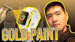 EXPERIMENT Paint my Nike Apple Watch Gold