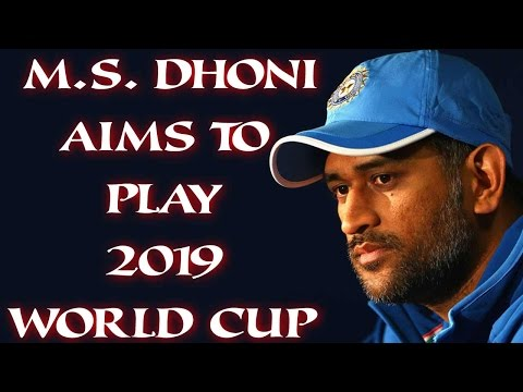 Indian Captain MS Dhoni Plans To Play 2019 World Cup