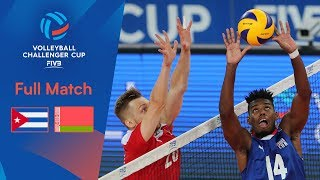 CUBA vs BELARUS | Full Match | 2019 FIVB Men's Volleyball Challenger Cup