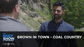 Brown in Town - Coal Country: The Daily Show