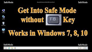 How to enter or start Windows 7, 8, 10 in Safe Mode when F8 key doesn