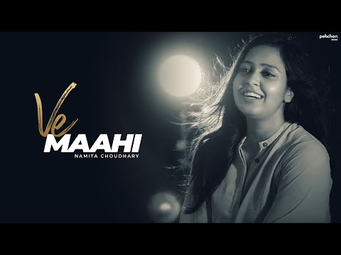 Download Lagu  Ve Maahi - Female Cover Version | Namita Choudhary | Kesari | Arijit Singh | Asees Kaur Mp3 Free