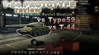 World of Tanks || T54 First Prototype review