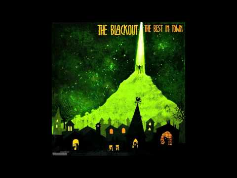 The Blackout - Top Of The World