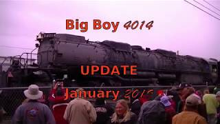 Union Pacific Big Boy 4014 Update January 2019