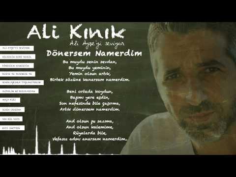 Ali Kınık - Dönersem Namerdim ( Official Lyric Video )