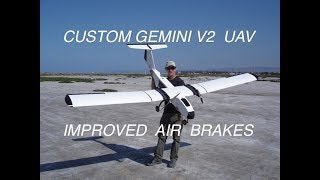 Gemini V2 Custom- UAV Improved Air Brakes- Extensive Modifications