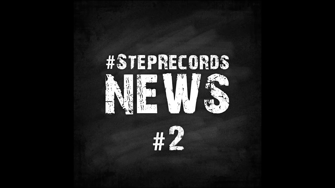 Step Records News #2