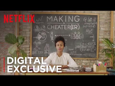 Making a Cheater[er]   Netflix