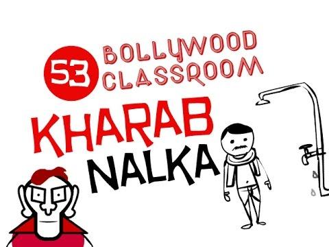 Bollywood Classroom | Kharab Nalka L Episode 53 video