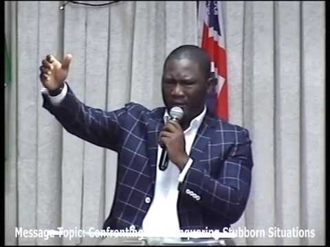 Confronting and Conquering Stubborn Situations - Pastor Ayodeji Olusanmi