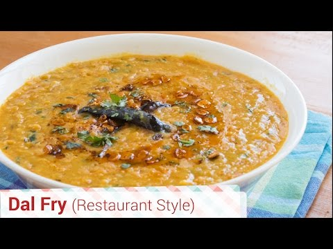 Authentic Dal Fry Restaurant Style - With Tadka, Dal Tadka, Punjabi style thumbnail