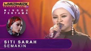 Semakin - Siti Sarah | #SFMM33