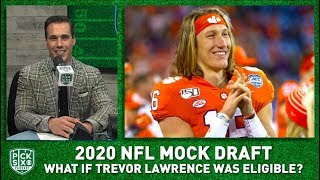 2020 NFL Mock Draft: Trevor Lawrence would be picked ahead of Joe Burrow if eligible I Pick Six Pod