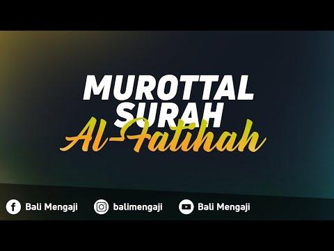 Murottal Surah Al-Fatihah - Fakhrur Rodhi Al Hendan