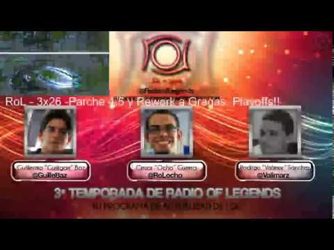 La Radio de las Leyendas - 3x26 - Parche 4.5, Gragas Rework y Allstar!