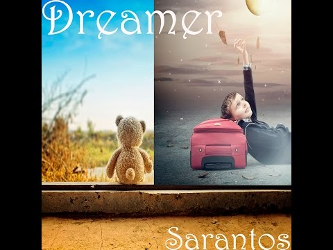 Sarantos Dreamer Official Music Video - New Top 40 Rock Song